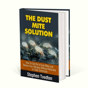 The Dust Mite Solution